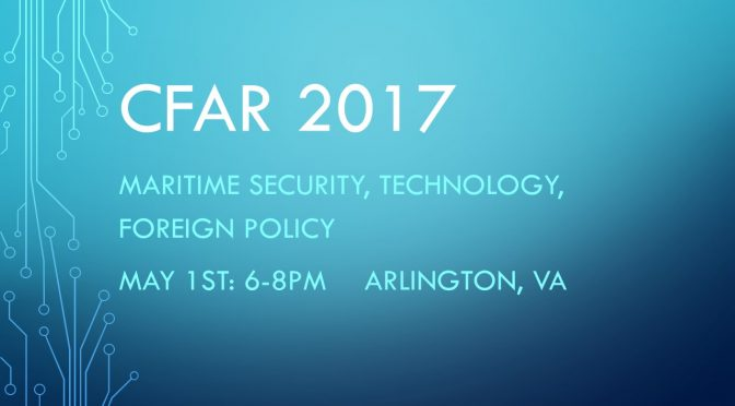 Join Us at CIMSEC Forum for Authors and Readers (CFAR) 2017