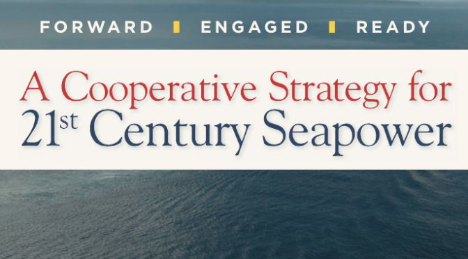 The New US Maritime Strategy