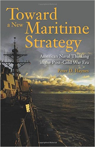 Toward a New Maritime Strategy