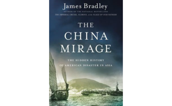 Book Review: James Bradley's 'The China Mirage'