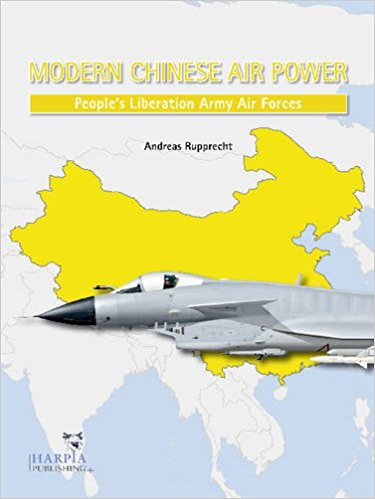 Chinese Warplanes: Combat Aircraft and Units of the Chinese Air
