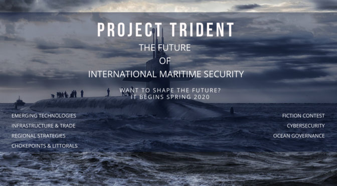 Announcing Project Trident: The Future of International Maritime Security